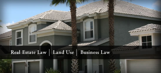 Real Estate Law, Land Use, Business Law